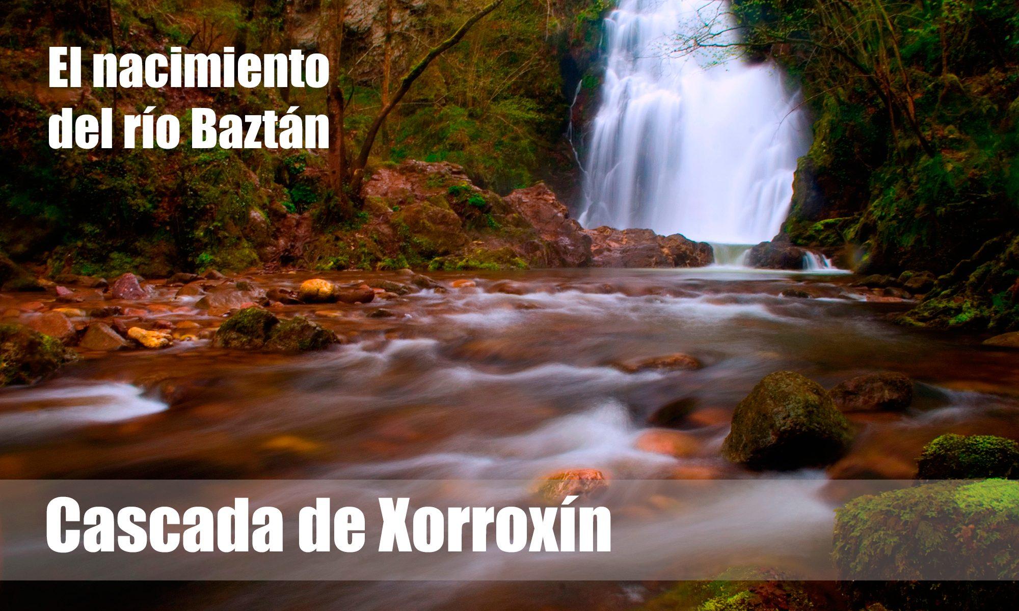 Cascada de Xorroxín valle del baztán erratzu